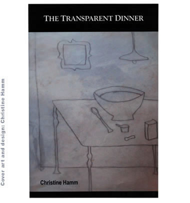 The Transparent Dinner by Christine Hamm