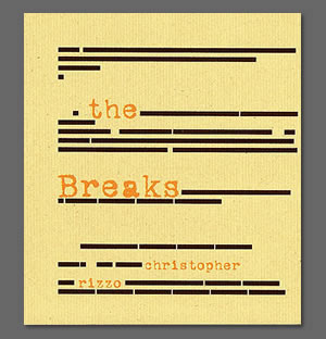 The Breaks by Christopher Rizzo